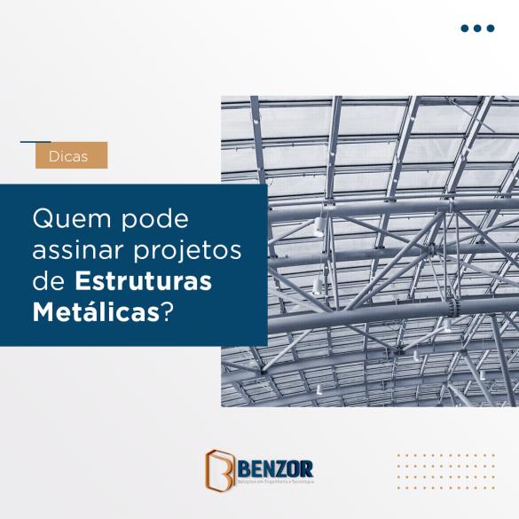 quem pode assinar projetos de estruturas metálicas